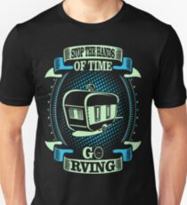 Stop The Hands Of Time Go Rving Outdoors Tshirt T-Shirt  T-Shirt
