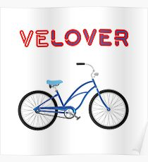 VeLover – Cruiser 3 – June 12th – 200th Birthday of the Bicycle Poster