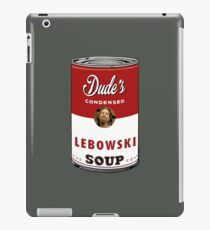 The Dude Soup iPad Case/Skin