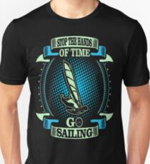 Stop The Hands Of Time Go Sailing Outdoors Tshirt T-Shirt  T-Shirt