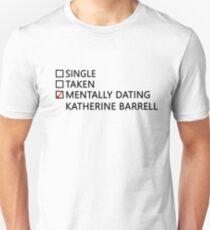 Mentally dating - Katherine Barrell T-Shirt