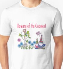 Beware of the gnomes T-Shirt