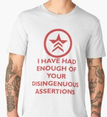 M.E.3. KEEP CALM AND I HAVE HAD ENOUGH OF YOUR DISINGENUOS ASSERTIONS Men's Premium T-Shirt