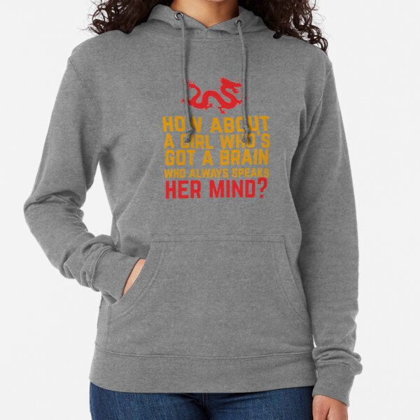 How About a Girl Who's Got a Brain? Lightweight Hoodie