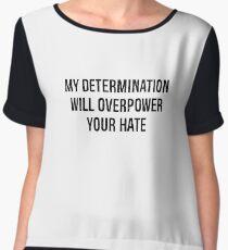 Determination Women's Chiffon Top
