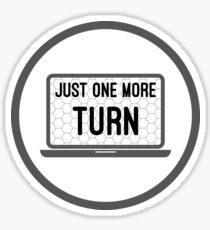 Just One More Turn 4x Strategy Exploration Games  Sticker