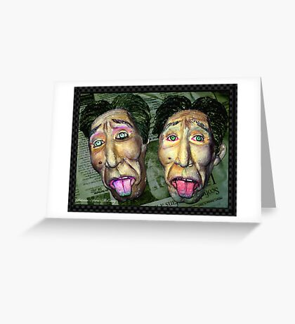 """I feel sick"" The Twin Face Greeting Card"