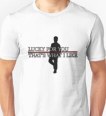 Lucky For You T-Shirt