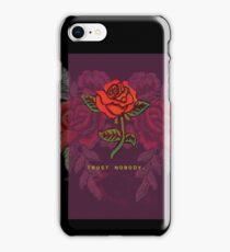 TRUST NOBODY ROSE SHIRT HYPE iPhone Case/Skin