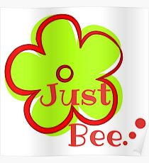 Just Bee.. Poster
