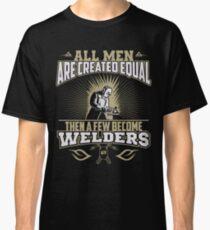 Welding Welder T Shirt Classic T-Shirt