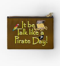 Pirate Talk Text - IT Be Talk Like a Pirate Day! Studio Pouch