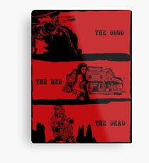 The Good, The Red, The Dead Metal Print