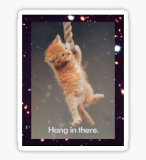 Hang In There, Space Kitty Sticker