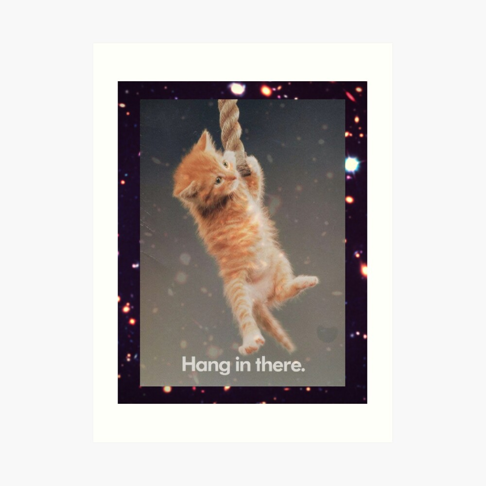 Hang In There, Space Kitty Kunstdruck