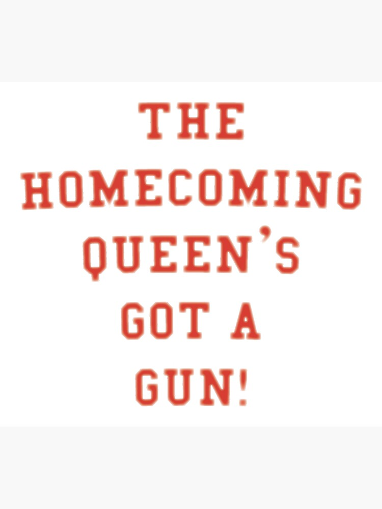 The Homecoming Queen's Got a Gun! by attractivedecoy