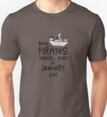 Real Pirates are born in JANUARY Rslix Unisex T-Shirt