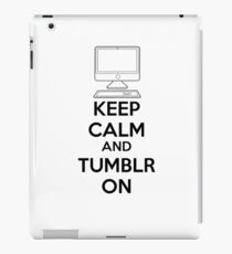 Keep calm and Tumblr on iPad Case/Skin
