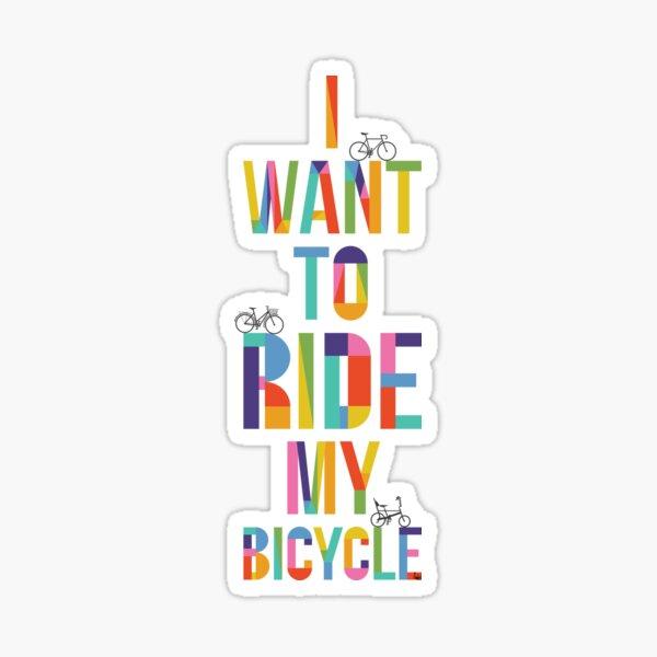 Ich möchte mit meinem Fahrrad fahren Sticker