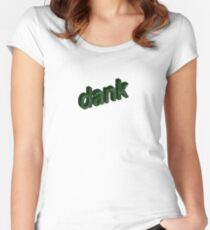 dank Women's Fitted Scoop T-Shirt