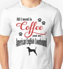 Coffee and my Coonhound Unisex T-Shirt