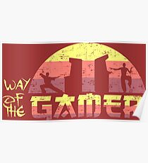 Way of the Gamer Poster
