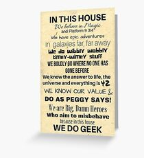 In This House...We Do Geek Greeting Card