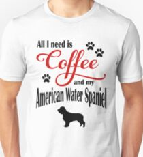 Coffee and my American Water Spaniel Unisex T-Shirt