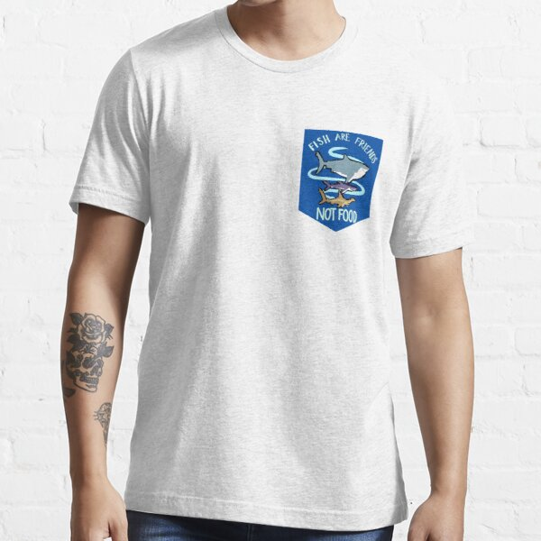 Fish are Friends (not Food) Essential T-Shirt