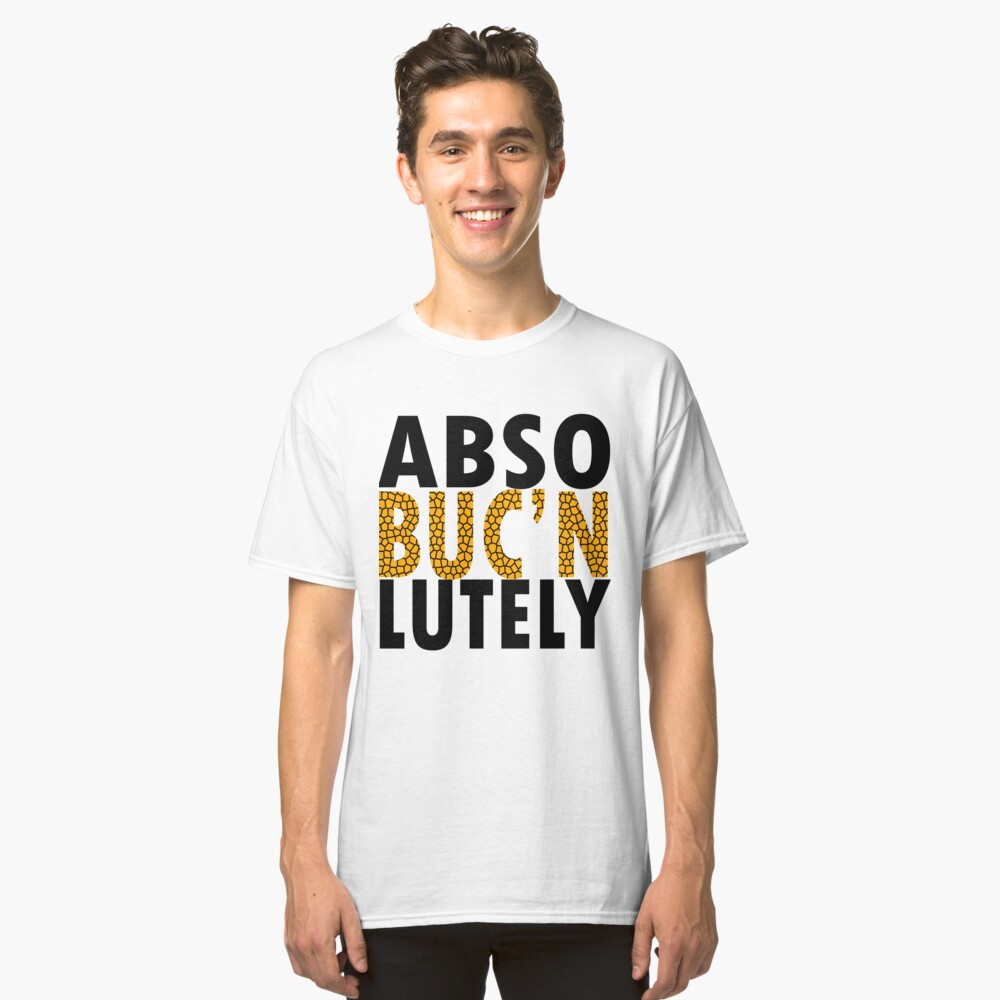 Abso BUCN lutely Classic T-Shirt Front