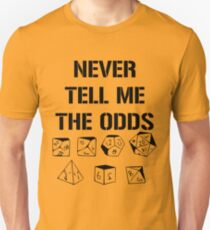 Never Tell Me The Odds D20 RPG Games Dice T-Shirt