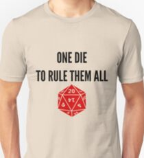 One Die to Rule Them All D20 RPG Meme Games Dice  T-Shirt
