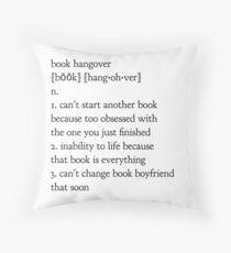 book hangover Throw Pillow