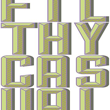 Filthy Casual Big Letter by NinjaDesignInc