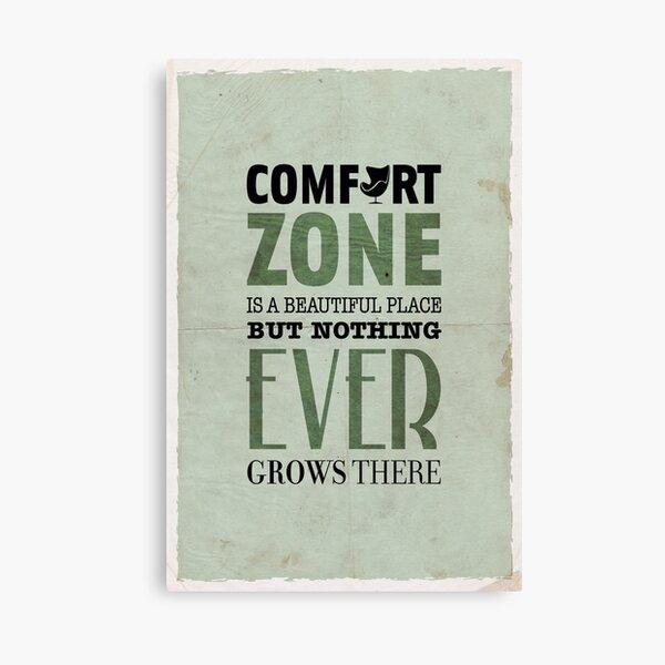 The Comfort Zone Canvas Print