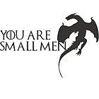 Small Men by NyxieDesigns