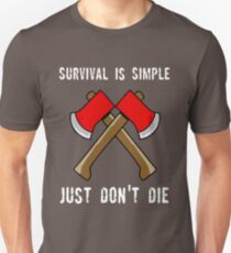 Survival is Simple T-Shirt