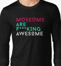 Museums are Fucking Awesome T-Shirt