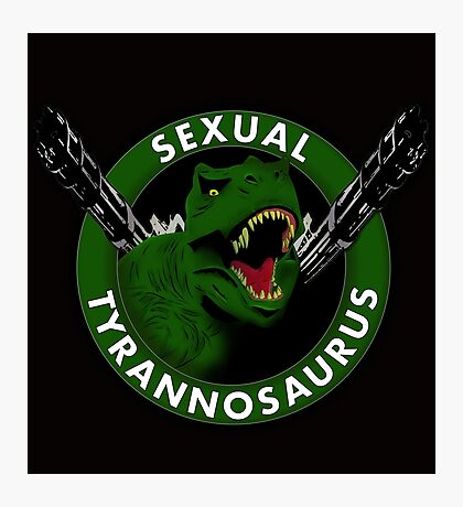 Sexual Tyrannosaurus Photographic Print