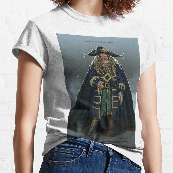 Dead men tell no tales Classic T-Shirt