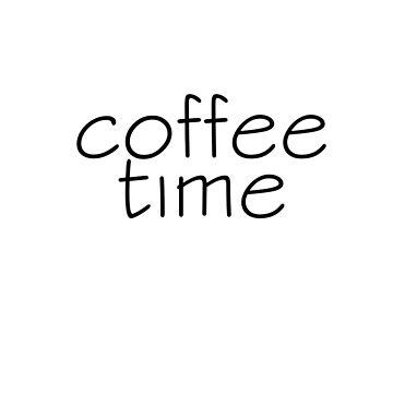 coffee time by williamamorimws