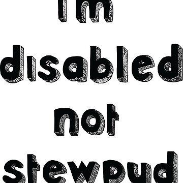 Estoy discapacitado no stewpud - Diseño solicitado de mlleruta