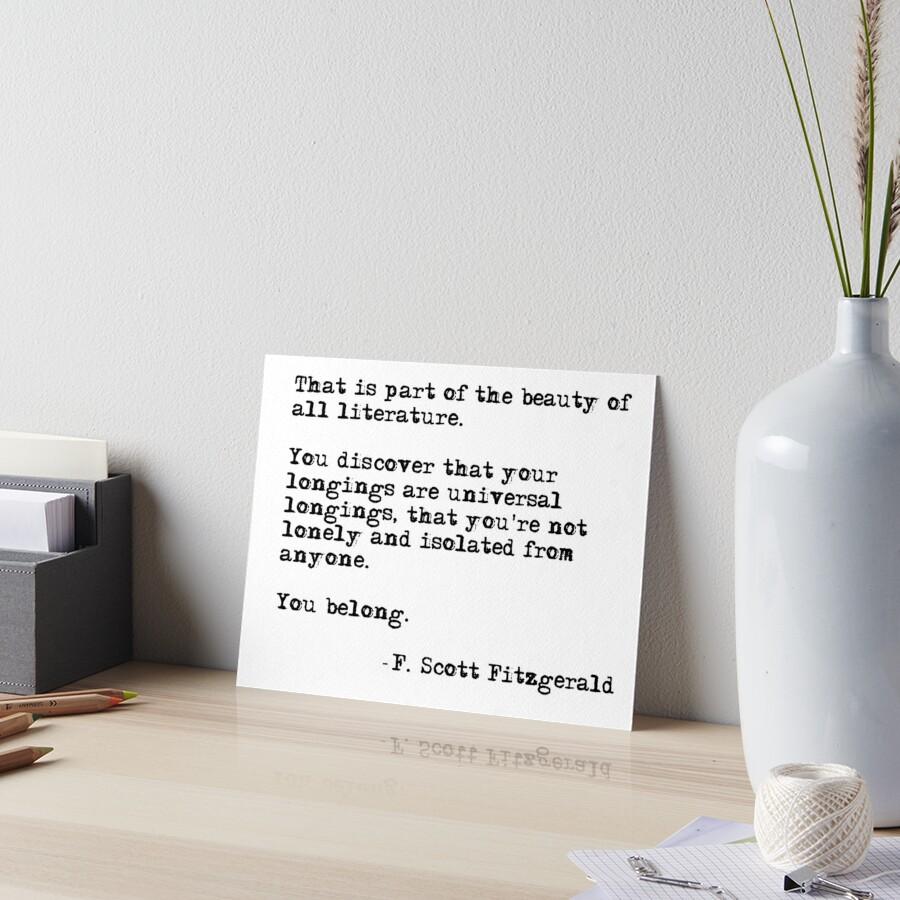 Die Schönheit aller Literatur - F Scott Fitzgerald von peggieprints