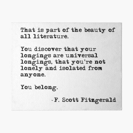 The beauty of all literature - F Scott Fitzgerald Art Board Print