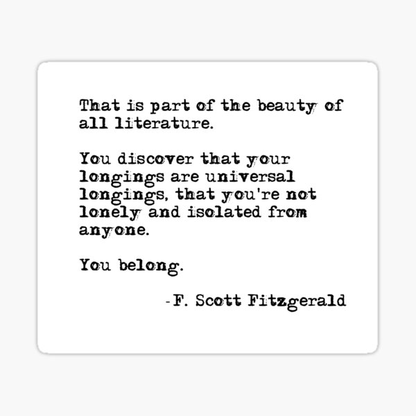 The beauty of all literature - F Scott Fitzgerald Sticker