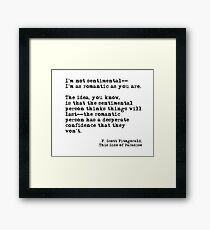 The romantic person - F Scott Fitzgerald Framed Print