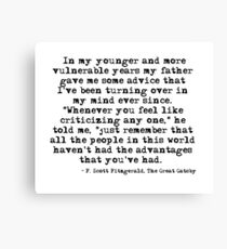 In my younger and more vulnerable years - F Scott Fitzgerald Canvas Print