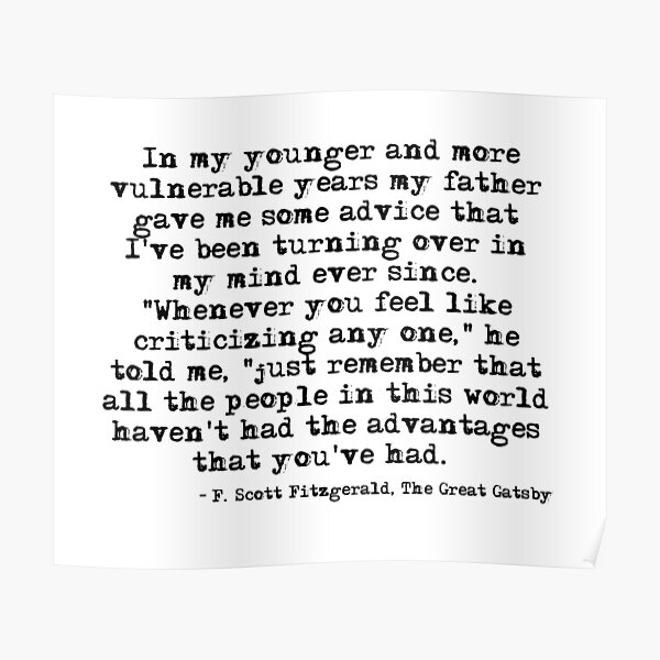 In my younger and more vulnerable years - F Scott Fitzgerald Poster