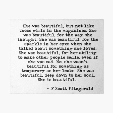 She was beautiful - F Scott Fitzgerald Art Board Print
