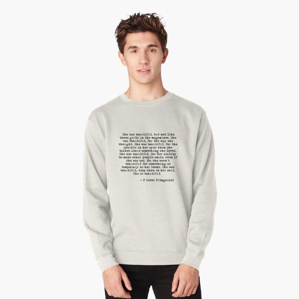 She was beautiful - F Scott Fitzgerald Pullover Sweatshirt
